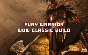 Best Fury Warrior Build For Wow Classic Pve Dps