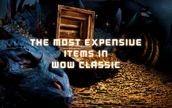 The Most Expensive Items in WoW Classic