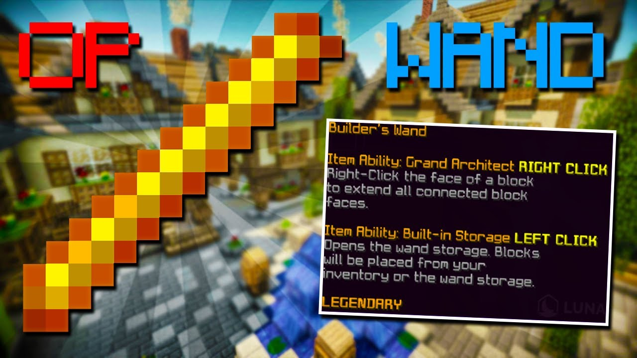 Builder wand, the must have for farms! [Quick, Safe, Cheap]