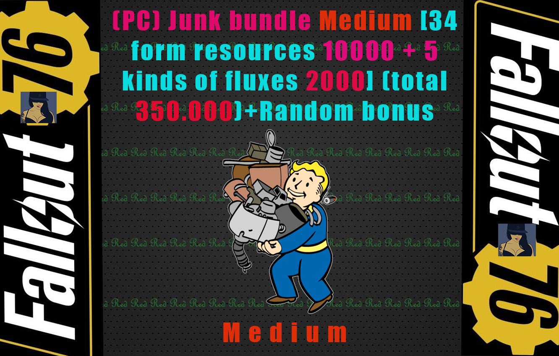 Junk bundle Medium [34 form resources each 10.000 + 5 kinds of fluxes each 2000](total 350.000)