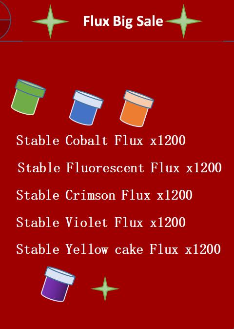 300 EACH STABLE FLUX (TOTAL 1.5K FLUX)