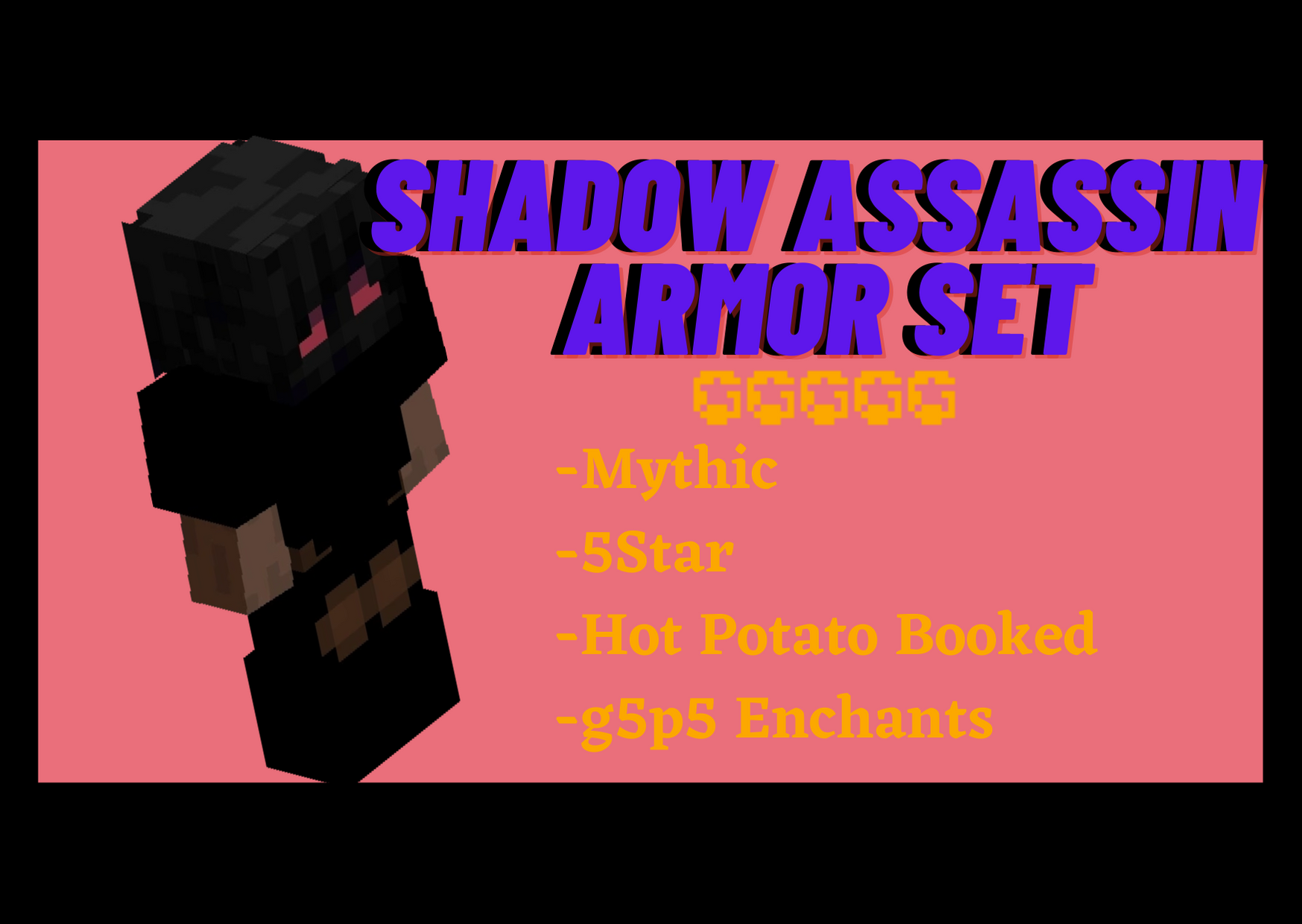 [Minecraft Hypixel Skyblock] Shadow Assassin Armor Set ($25)