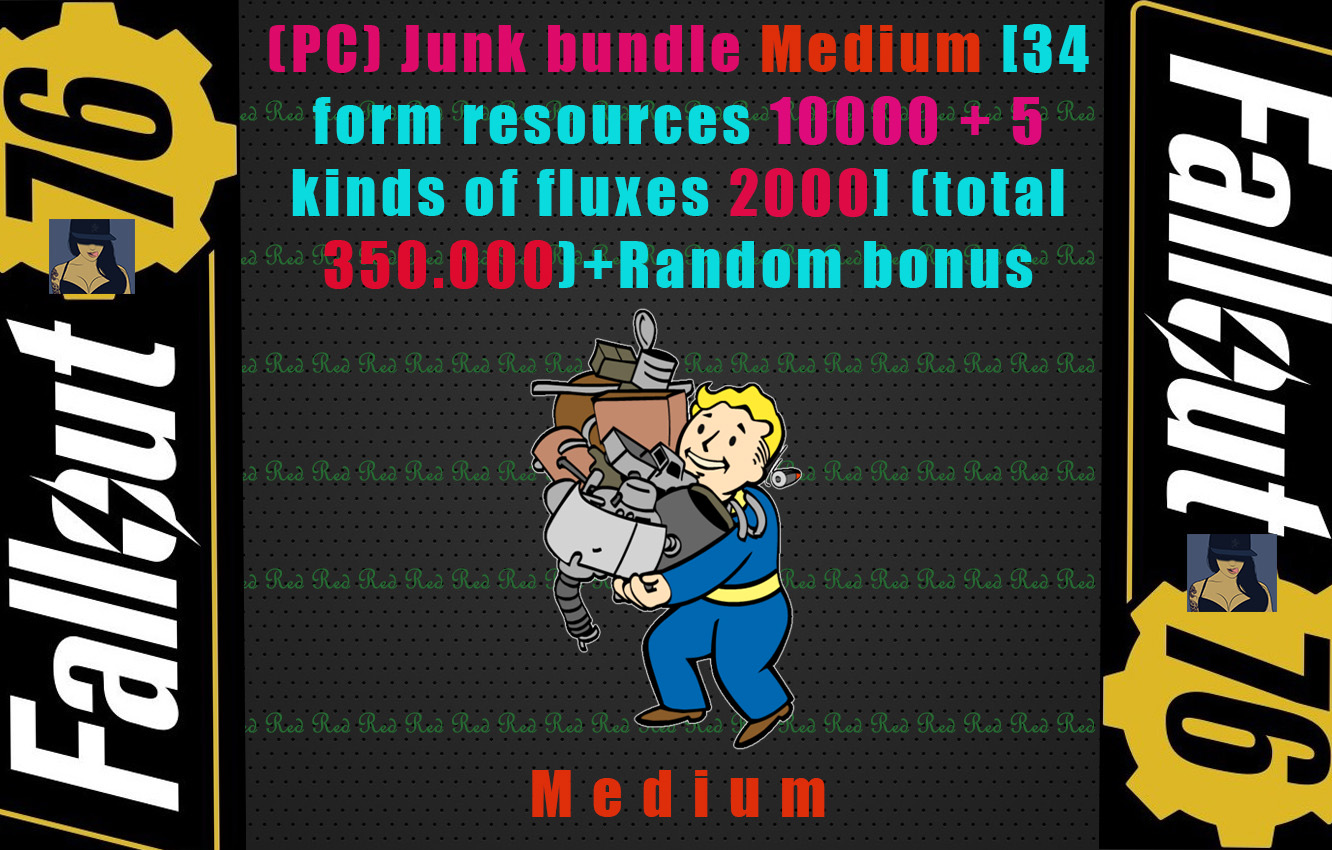 (PC) Junk bundle Medium [34 form resources 10.000 + 5 kinds of fluxes 2000](total 350.000)