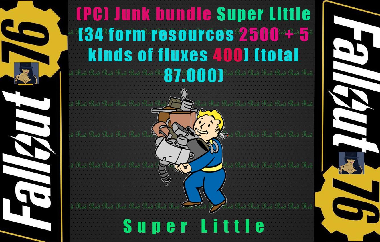 Junk bundle Super Little [34 form resources each 2500 + 5 kinds of fluxes each 400] (Total 87.000)